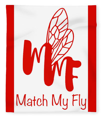 Match My Fly  - Blanket