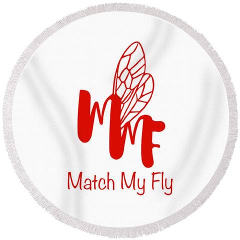 Match My Fly  - Round Beach Towel