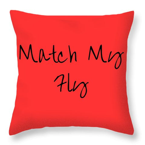 Match My Fly  -Red/Black Throw Pillow