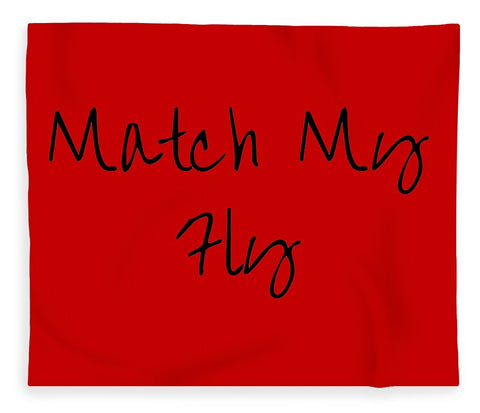 Match My Fly  -Red/Black Blanket