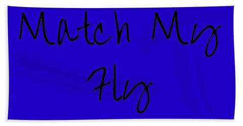 Match My Fly  -Blue/Black Beach Towel