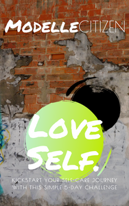 FREE E-book! Love Self: 5-Days of Self-Care