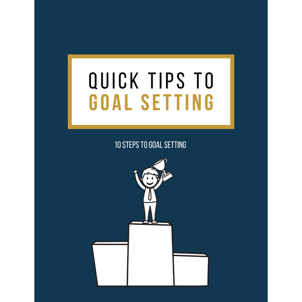 Quick Tips for Goal Setting