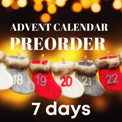 Advent Calendar PREORDER, 7 Days (shipping included)