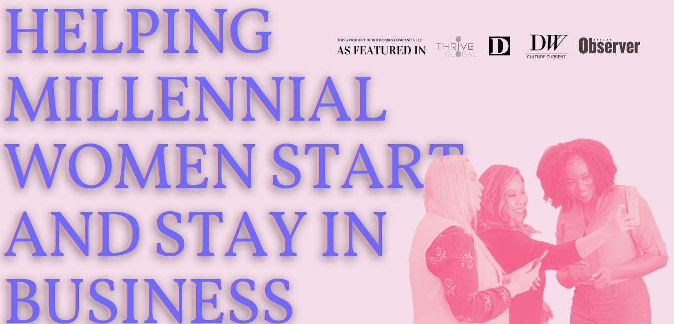 Bold Babes Co helps millennial women start and stay in business