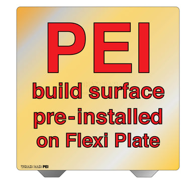 Flexi Plate with Pre-Installed PEI Build Surface