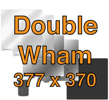 Load image into Gallery viewer, 377 x 370 Double Wham