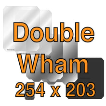 Load image into Gallery viewer, 254 x 203 Double Wham