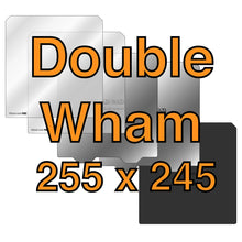 Load image into Gallery viewer, 255 x 245 Double Wham
