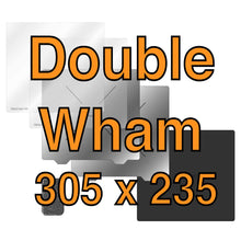 Load image into Gallery viewer, 305 x 235 Double Wham