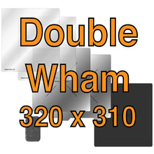 Load image into Gallery viewer, 320 x 310 Double Wham