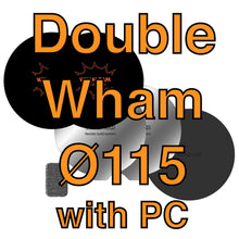 Load image into Gallery viewer, 115Ø Double Wham (with PC Build Surface)