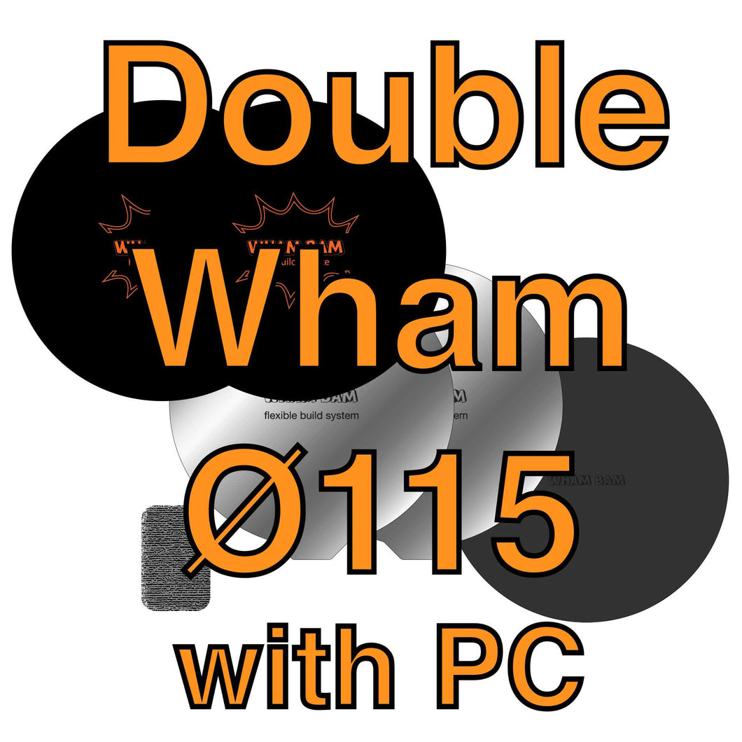 115Ø Double Wham (with PC Build Surface)