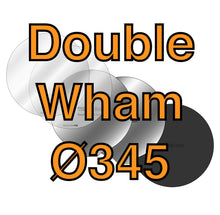 Load image into Gallery viewer, 345Ø Double Wham