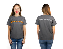 Load image into Gallery viewer, Wham Bam T-Shirt