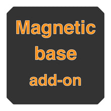 Load image into Gallery viewer, Magnetic Base Add-on