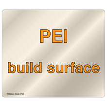 Load image into Gallery viewer, PEI Build Surface