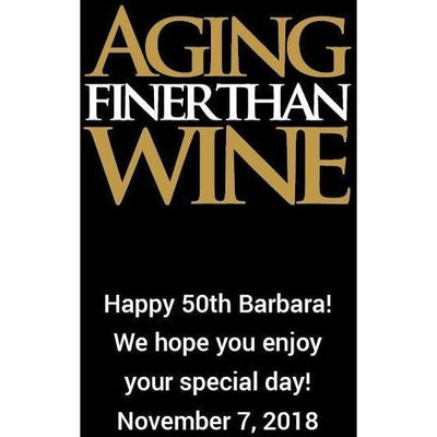 Aging Finer Than Wine - Personalized Birthday Wine Gift