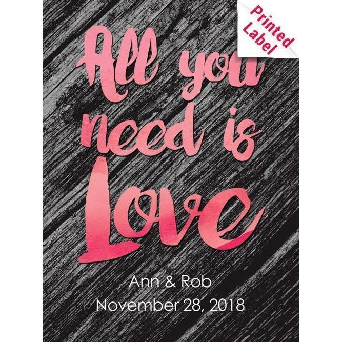 Custom Labeled Red Wine - All You Need is Love Label