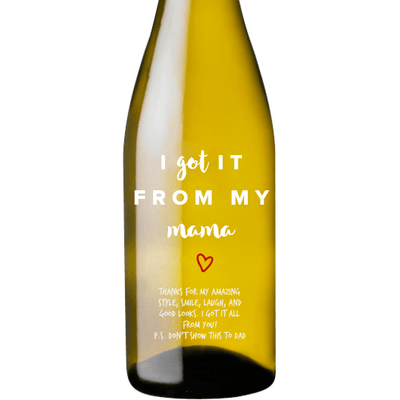 Personalized White Wine - I Got It From Mama