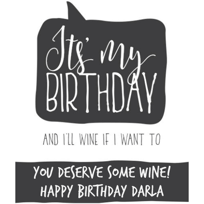 Personalized White Wine - It's My Birthday Label