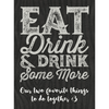 Eat drink and drink some more custom labeled champagne bottle by Etching Expressions