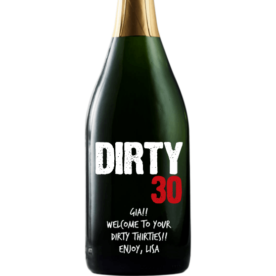 Dirty 30 personalized champagne bottle 30th birthday gift by Etching Expressions