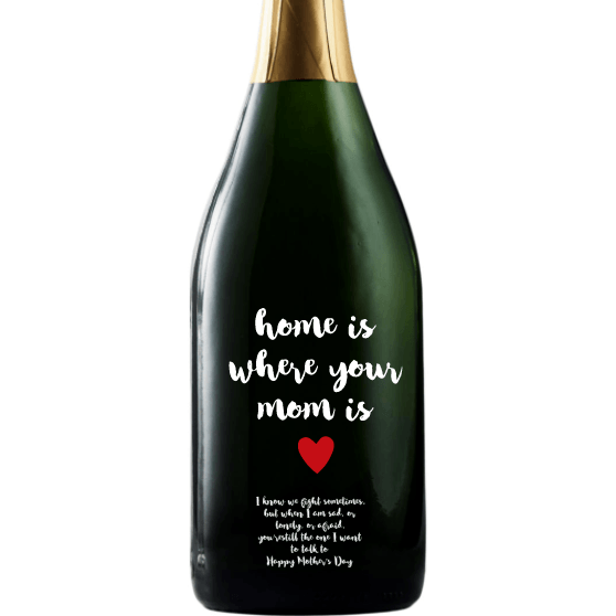 Champagne - Mom is Home