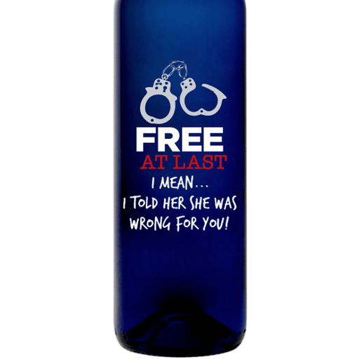 Free at Last funny engraved blue wine bottle for divorce gift by Etching Expressions