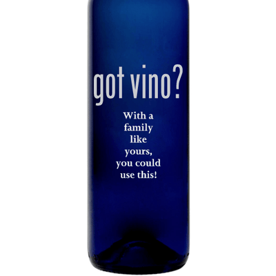 Got Vino engraved blue bottle funny wine gift by Etching Expressions