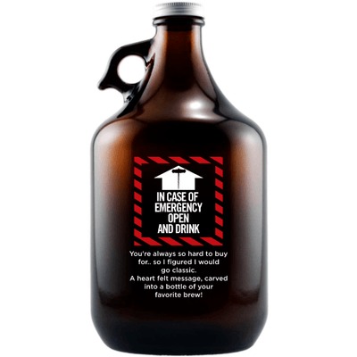 In case of emergency open and drink personalized beer growler by Etching Expressions