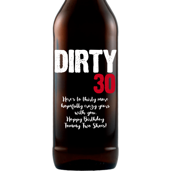 """Dirty 30"" etched beer bottle custom birthday gift by Etching Expressions"