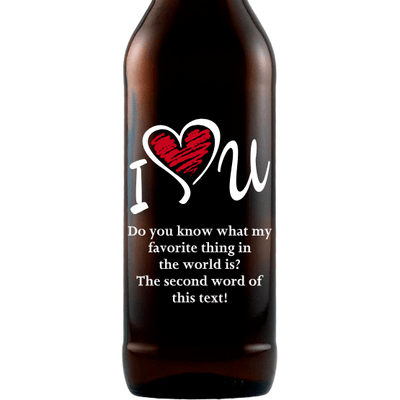 I Heart U custom designed beer bottle Valentine's Day gift by Etching Expressions