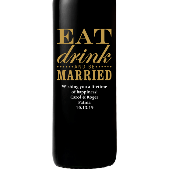 Red Wine - Eat Drink and Be Married