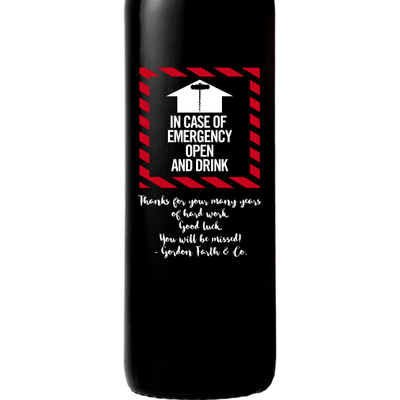 In Case of Emergency Open and Drink custom red wine bottle by Etching Expressions