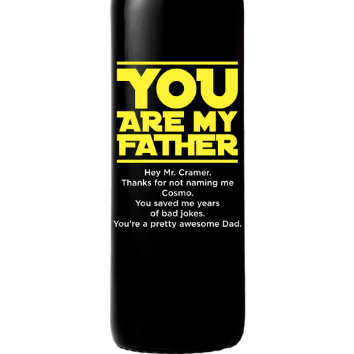 You Are My Father custom engraved wine bottle Father's Day gift for scifi fans by Etching Expressions