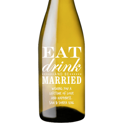 White Wine - Eat Drink and Be Married