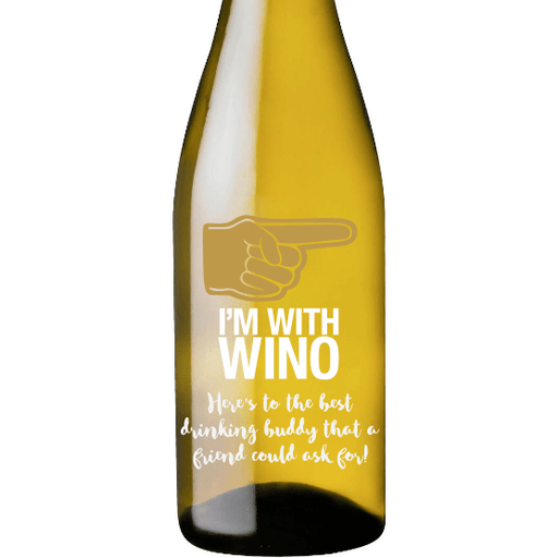 I'm With Wino custom engraved white wine bottle funny wine gift for friend by Etching Expressions