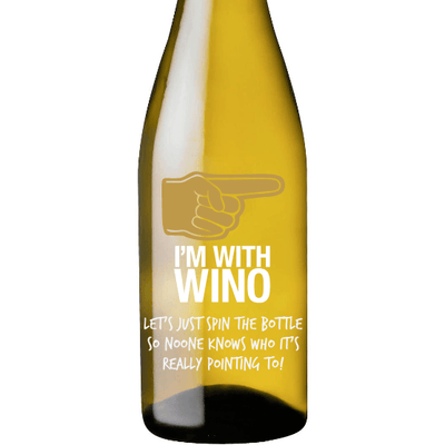 I'm With Wino personalized etched white wine design by Etching Expressions