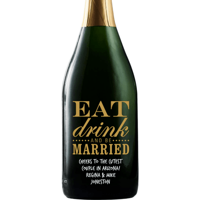 Eat Drink and Be Married personalized engraved champagne bottle wedding gift by Etching Expressions