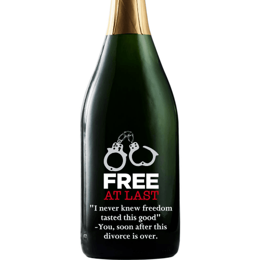Free at Last engraved champagne bottle for funny divorce gift by Etching Expressions
