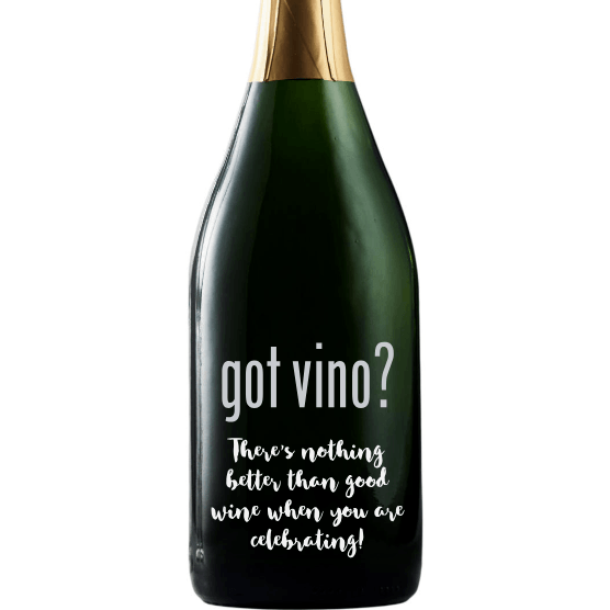 Got Vino engraved champagne bottle funny champagne gift by Etching Expressions