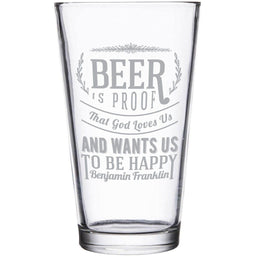 """""""Beer is proof that God loves us"""" Ben Franklin etched pint glass by Etching Expressions"""