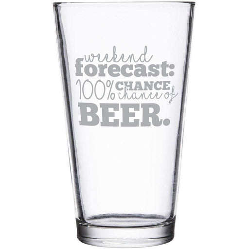 """""""Weather forecast: 100% chance of beer"""" etched beer glass by Etching Expressions"""