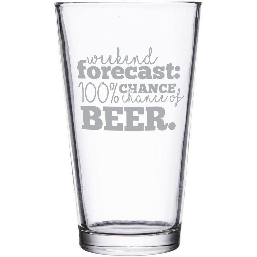 """Weather forecast: 100% chance of beer"" etched beer glass by Etching Expressions"