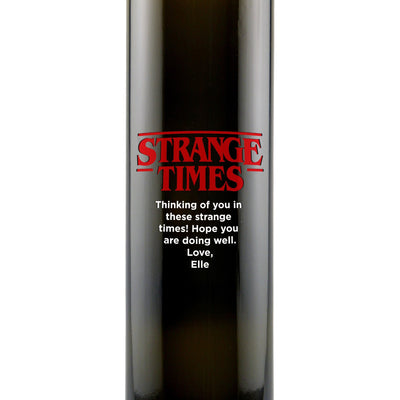 """Strange Times"" parody design custom engraved olive oil bottle zoomed view by Etching Expressions"