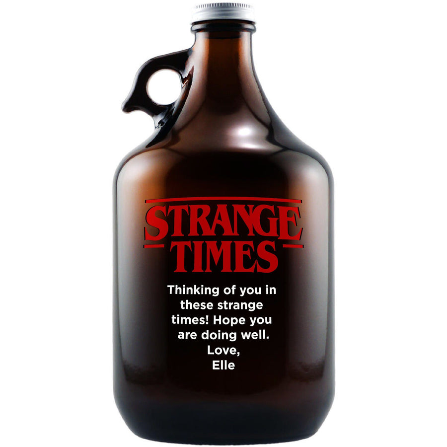 """Strange Times"" parody design custom engraved beer growler by Etching Expressions"