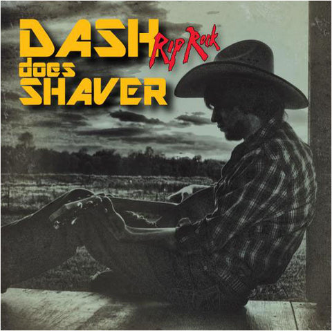 CD - Dash Rip Rock - Does Shaver