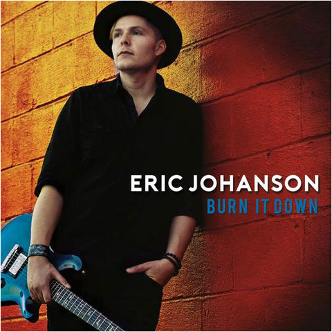 CD Eric Johanson - Burn It Down