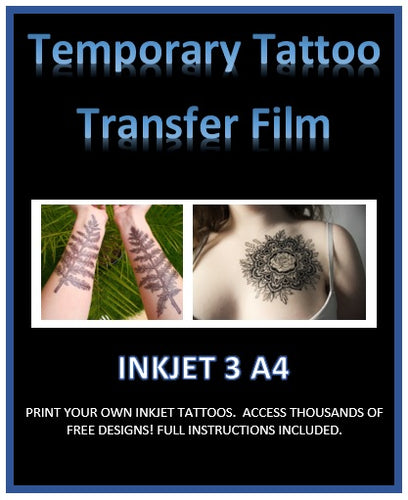Print Your Own Custom TEMPORARY TATTOOS - INKJET A4 Blank Tattoo Sheets